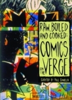 Raw, Boiled, and Cooked: Comics on the Verge артикул 665a.